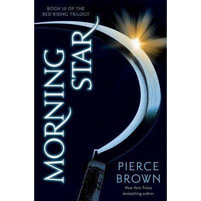 Morning Star Red Rising 3 Red Rising Morning Star Good Books