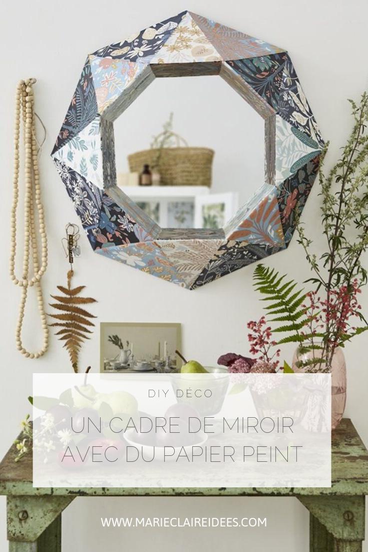 Customiser Un Cadre De Miroir réaliser un cadre de miroir avec du papier peint | papier