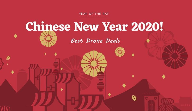 Chinese New Year Drone Sale In 2020 Happy Lunar New Year Happy Chinese New Year Smart Auto