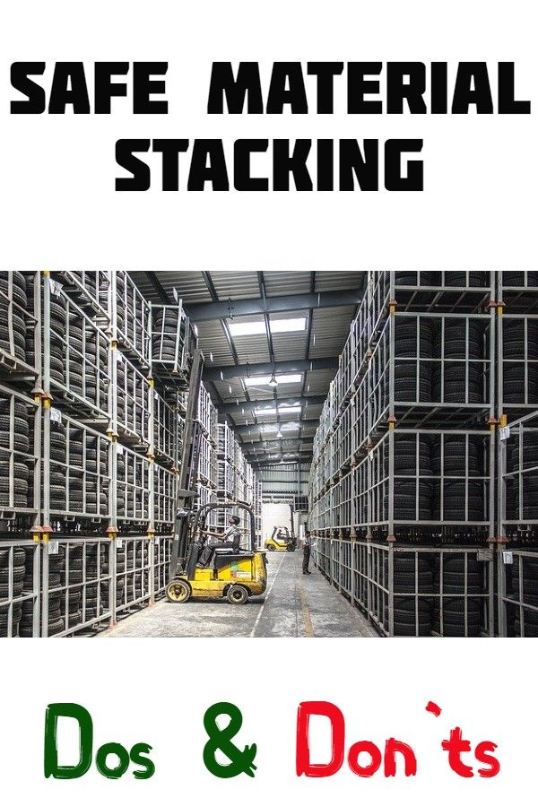 Safe Material Stacking Safety Dos and Don'ts Toolbox