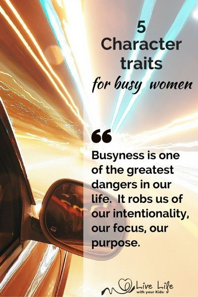 5 Character Traits for Busy Women - positive character traits