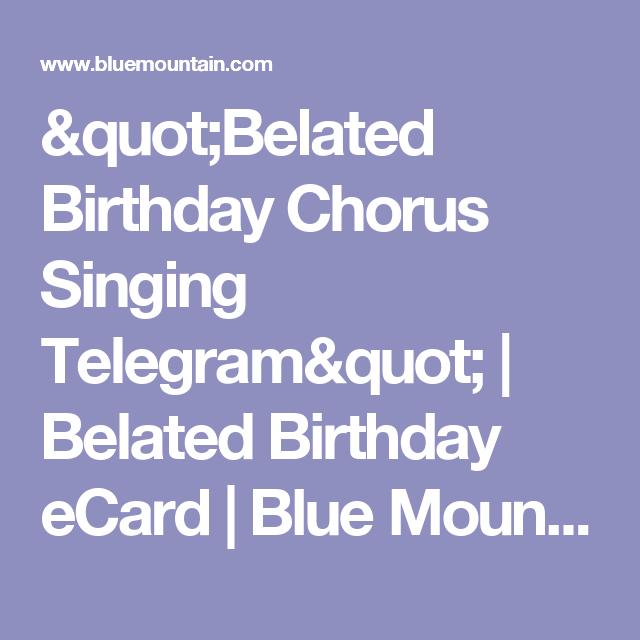 Belated Birthday Chorus Singing Telegram