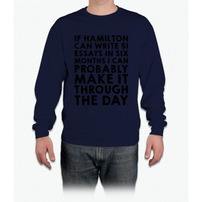 If Hamilton Can Do It, I Can Long Sleeve T-Shirt