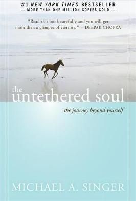 The Untethered Soul Untethered soul, Spirituality books