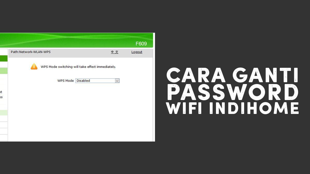 Cara Mengganti Password Wifi Indihome Di 2020 Tahu Teknologi Internet