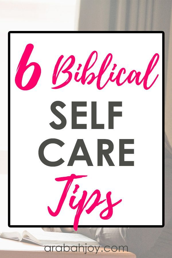 6 Biblical Ways to Practice SelfCare Do you need to know how to take care of your spirit Come see what Gods Word says about biblical ways to practice selfcare and how to...