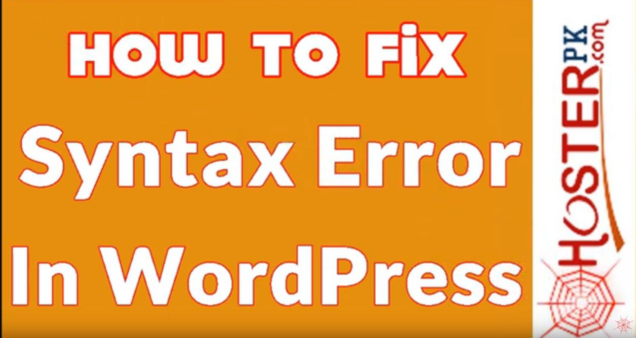 How To Fix Syntax Error In WordPress urdu Hosterpk