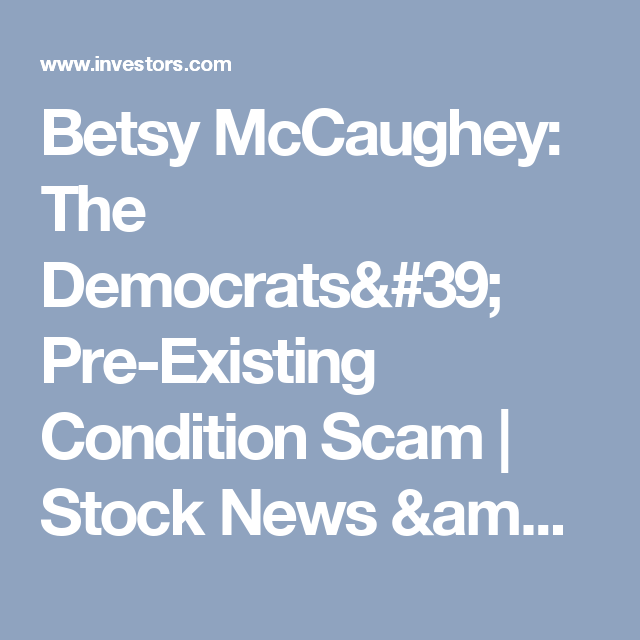 Betsy Mccaughey The Democrats PreExisting Condition Scam