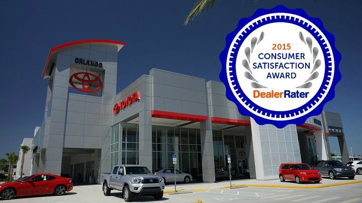 Toyota Of Orlando Has Been Awarded The 2015 Consumer Satisfaction Award By  DealerRater   Experience Our Exceptional Customer Service Today! ...
