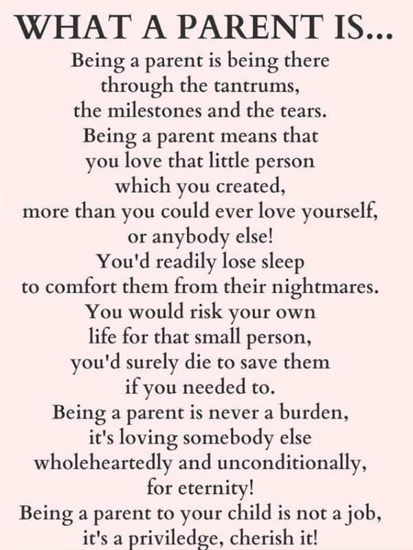 Fyi Being A Parent Is Never A Burden It S Loving Somebody Else Wholeheartedly And Unconditionally For Eternity Mommy Quotes Mother Quotes Mom Quotes