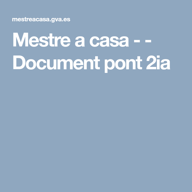 Mestre A Casa Document Pont 2ia Aula Suport Documents Pinterest