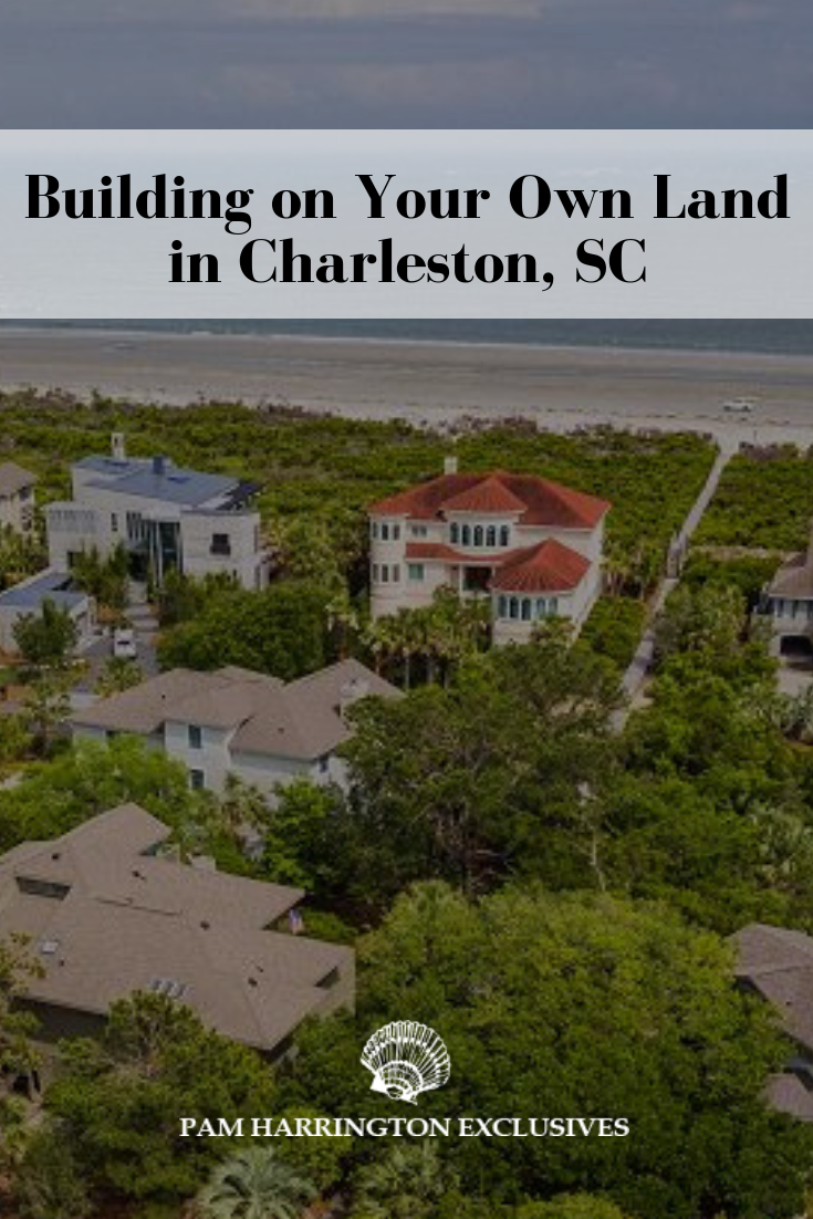 If You Recently Purchased A Parcel Of Land In The South Carolina Lowcountry Then Congratulations On Makin Vacation Property Charleston Homes Design Build Firm