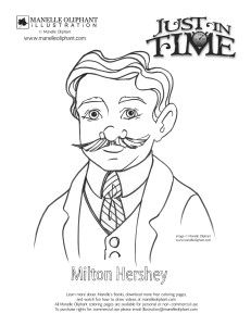 Free Coloring Page Friday Milton Hershey Milton Hershey