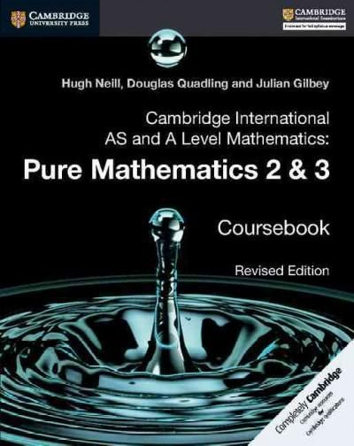 Cambridge International As and a Level Mathematics: Pure