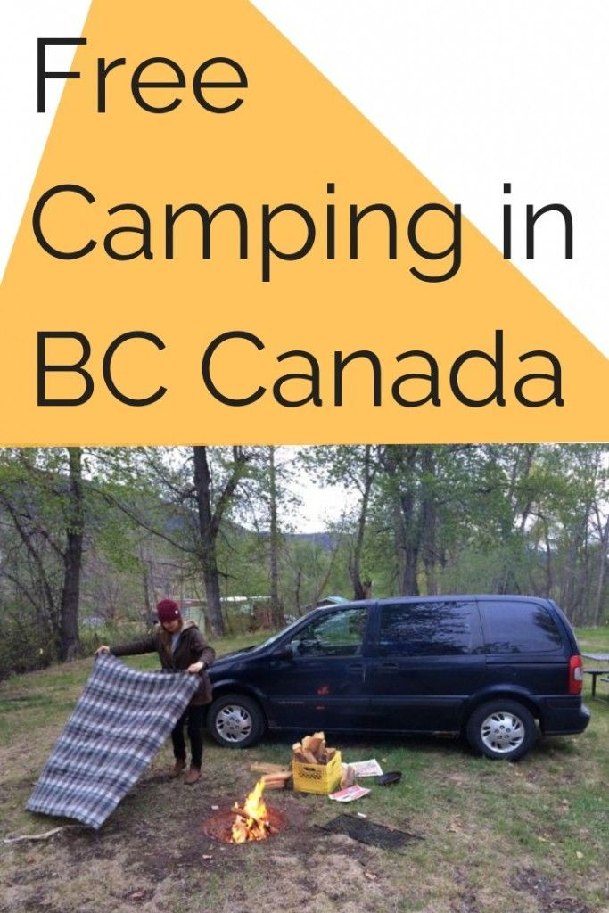 Free Camping in BC  Canada is part of Free Camping In British Columbia Free Camping Near You - British Colombia is an incredible destination to explore  This is everything you need to know about free camping in BC, including campsite reviews