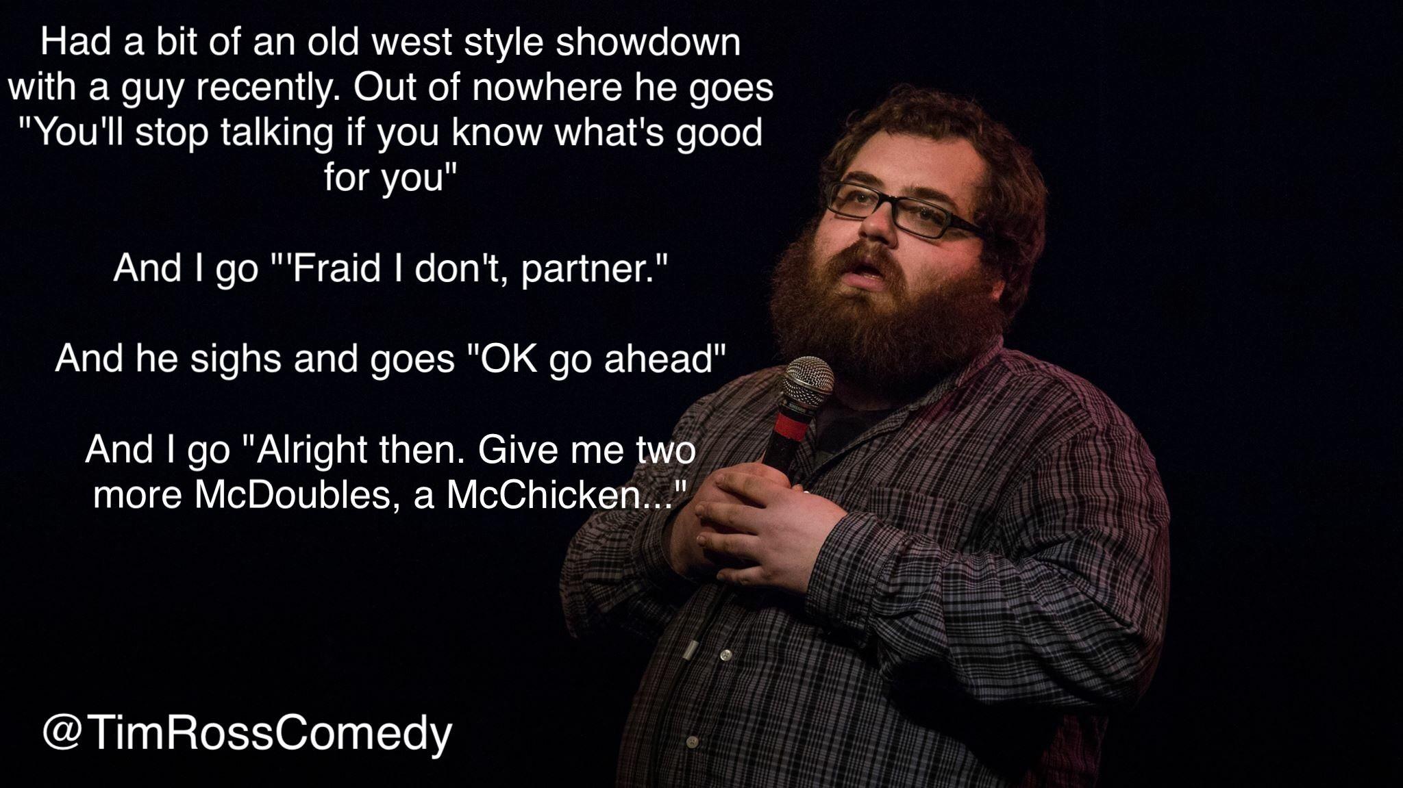 Timross Comedian Comedy Funny Standup Jokes Fun Comic Lol Joke Humor Funny Memes Comedians Funny Quotes
