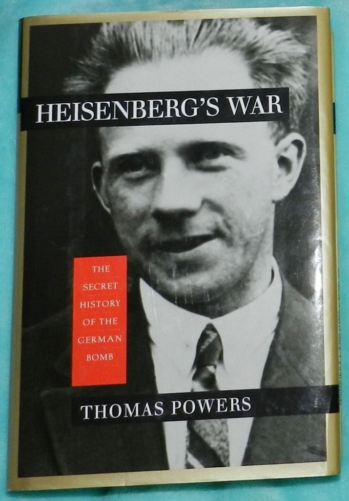 Heisenbergs War The Secret History of the German Bomb