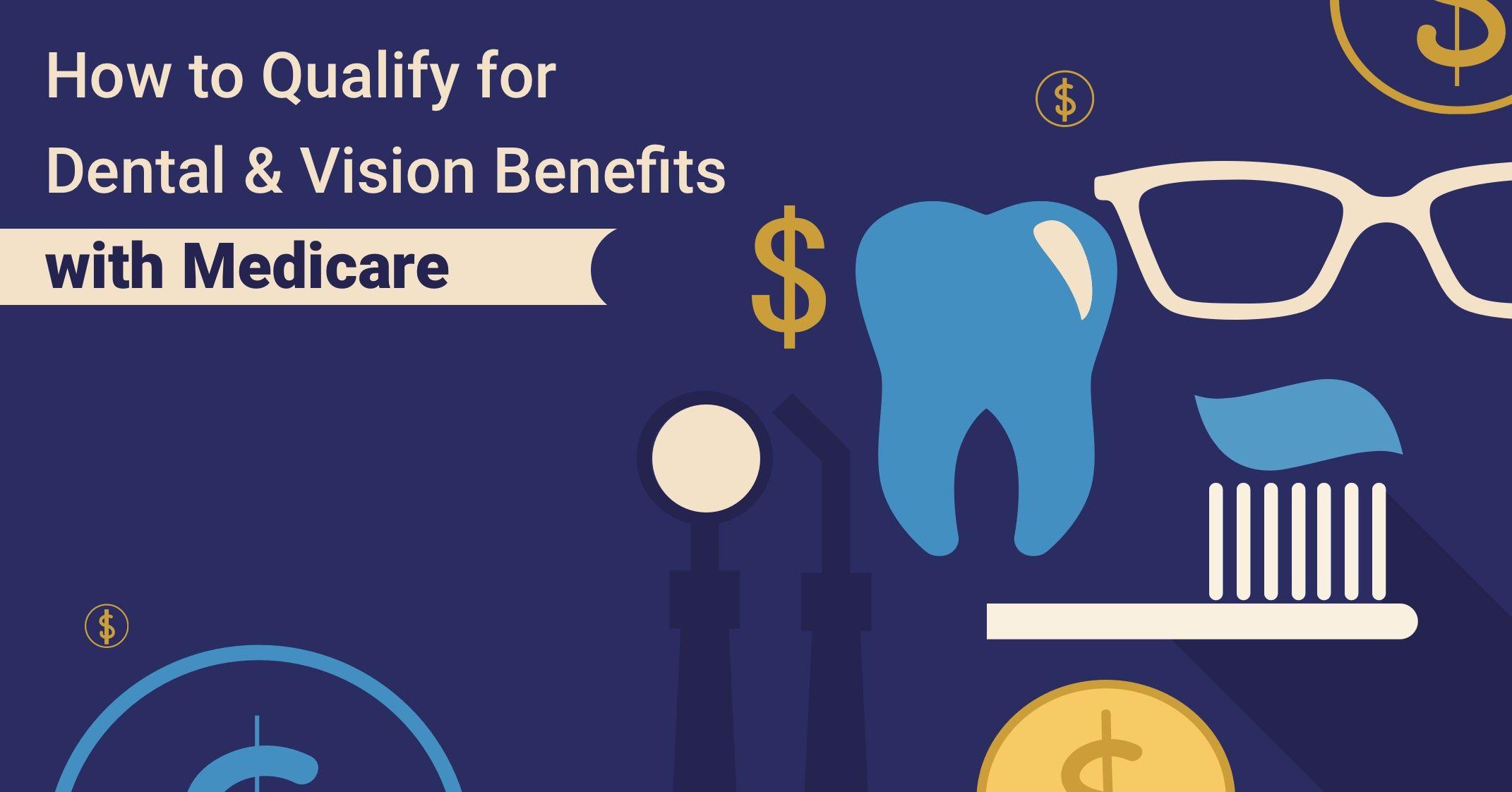 Medicare Vision & Dental Plans You Qualify For Dental