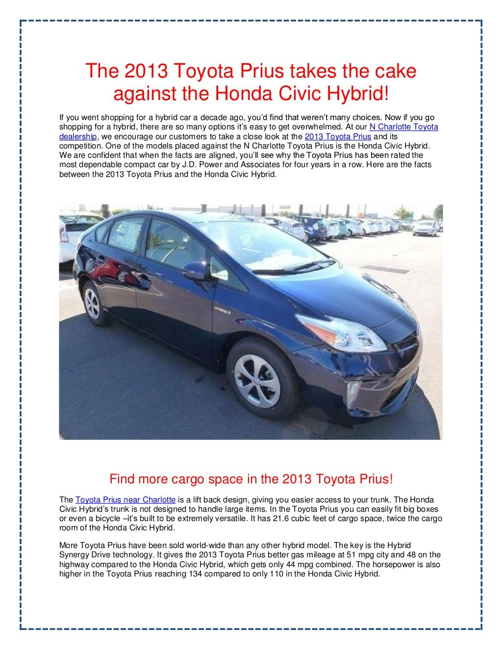 The Toyota Prius Is A Hybrid That Tops Millions Of Sales Worldwide N Charlotte Has Complied Facts To Prove Why Such