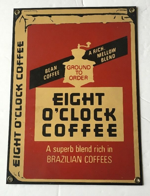 Vintage 8 Eight O Clock Coffee Porcelain Advertising Sign By Ande