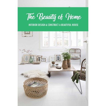 The Beauty of Home Paperback