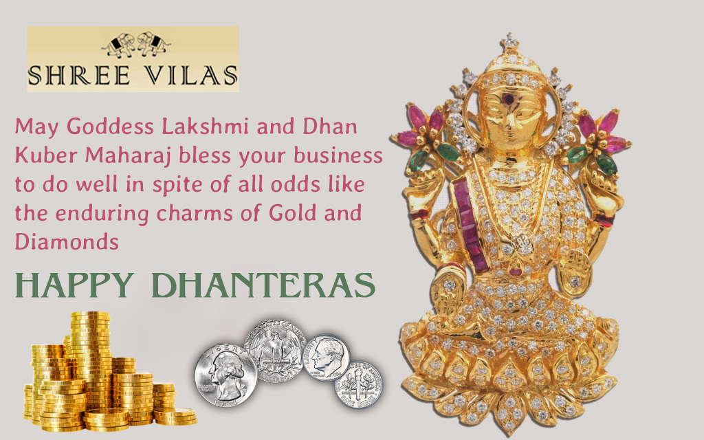 Happy Dhanteras. May the goddess Lakshmi shower her blessings of richness and wealth upon you. #dhanteraswishes Happy Dhanteras. May the goddess Lakshmi shower her blessings of richness and wealth upon you. #happydhanteras