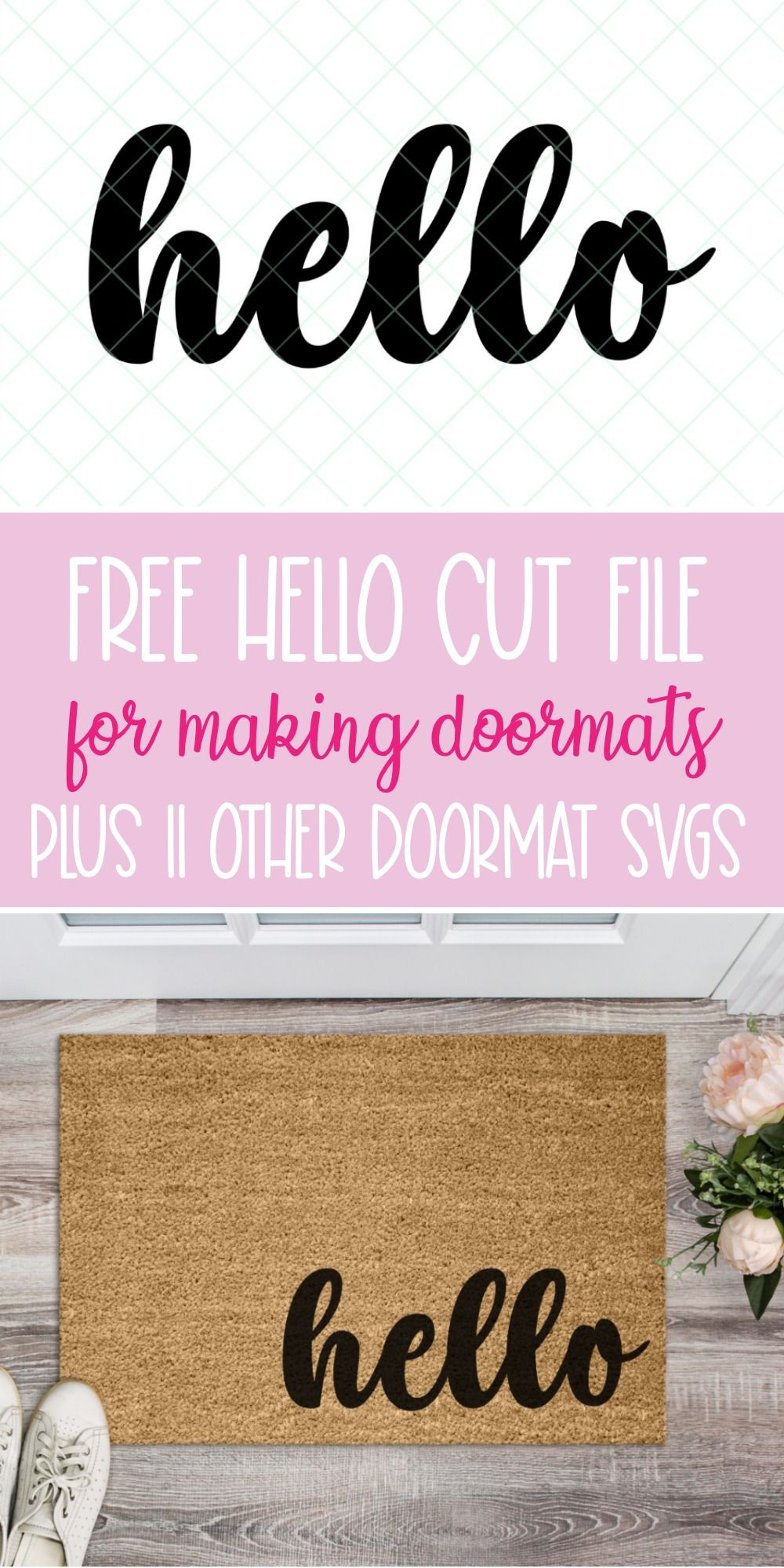 Create a DIY Doormat using one of these 11 free Doormat SVG Files and your Cricut Maker or Cricut Explore! Craft a Hello Doormat to help decorate your front entrance! #DIY #Craft #FreeSVG #CutFiles #CricutMaker #CricutExplore  #CricutCrafts #CricutMade
