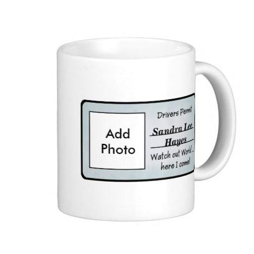 Customizable Drivers Permit Mug https://www.pinterest.com/lahana/mugs-cups-and-drinkware/