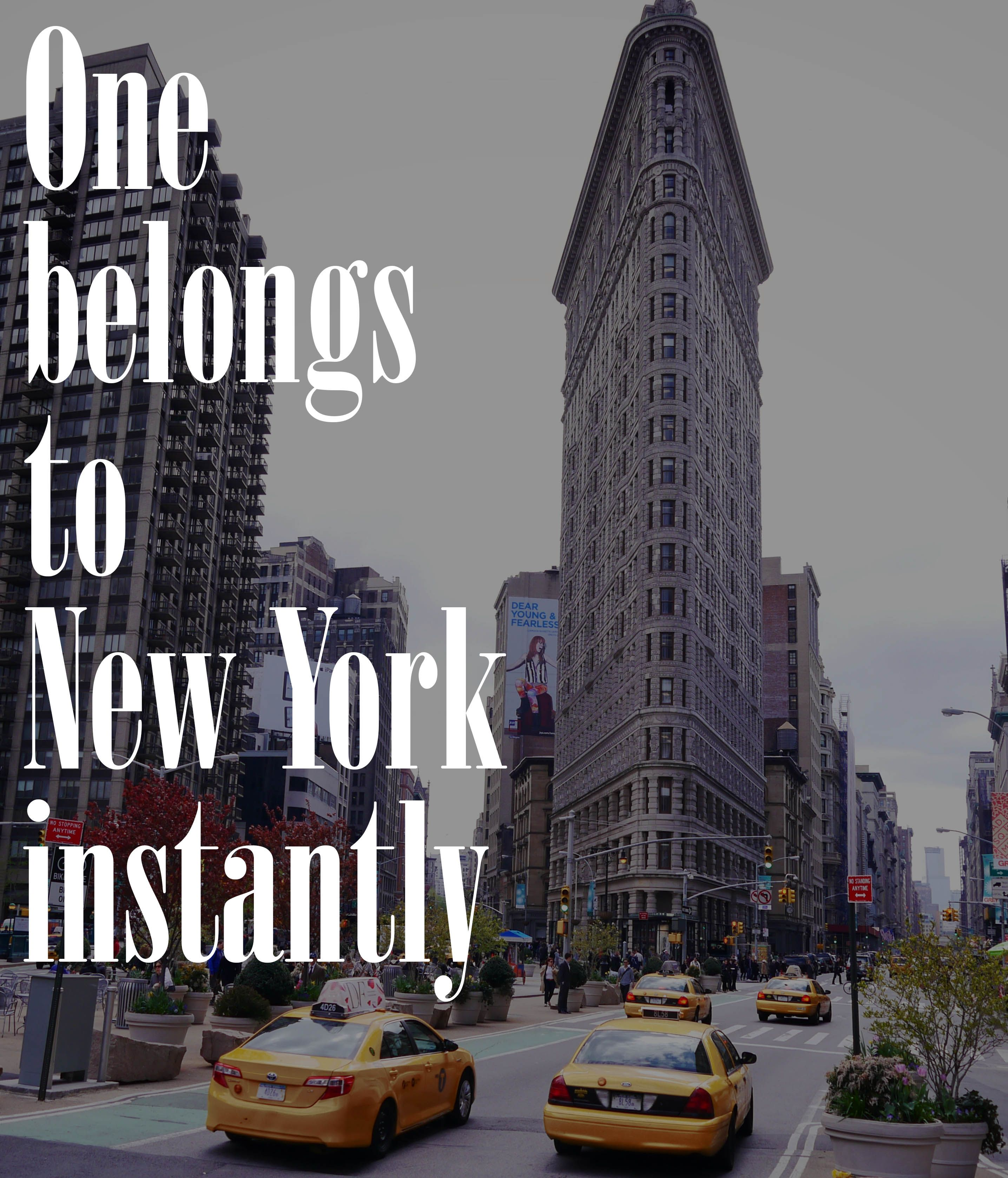 Quotes About New York City: One Belongs To New York Instantly #NYC #Quote #City