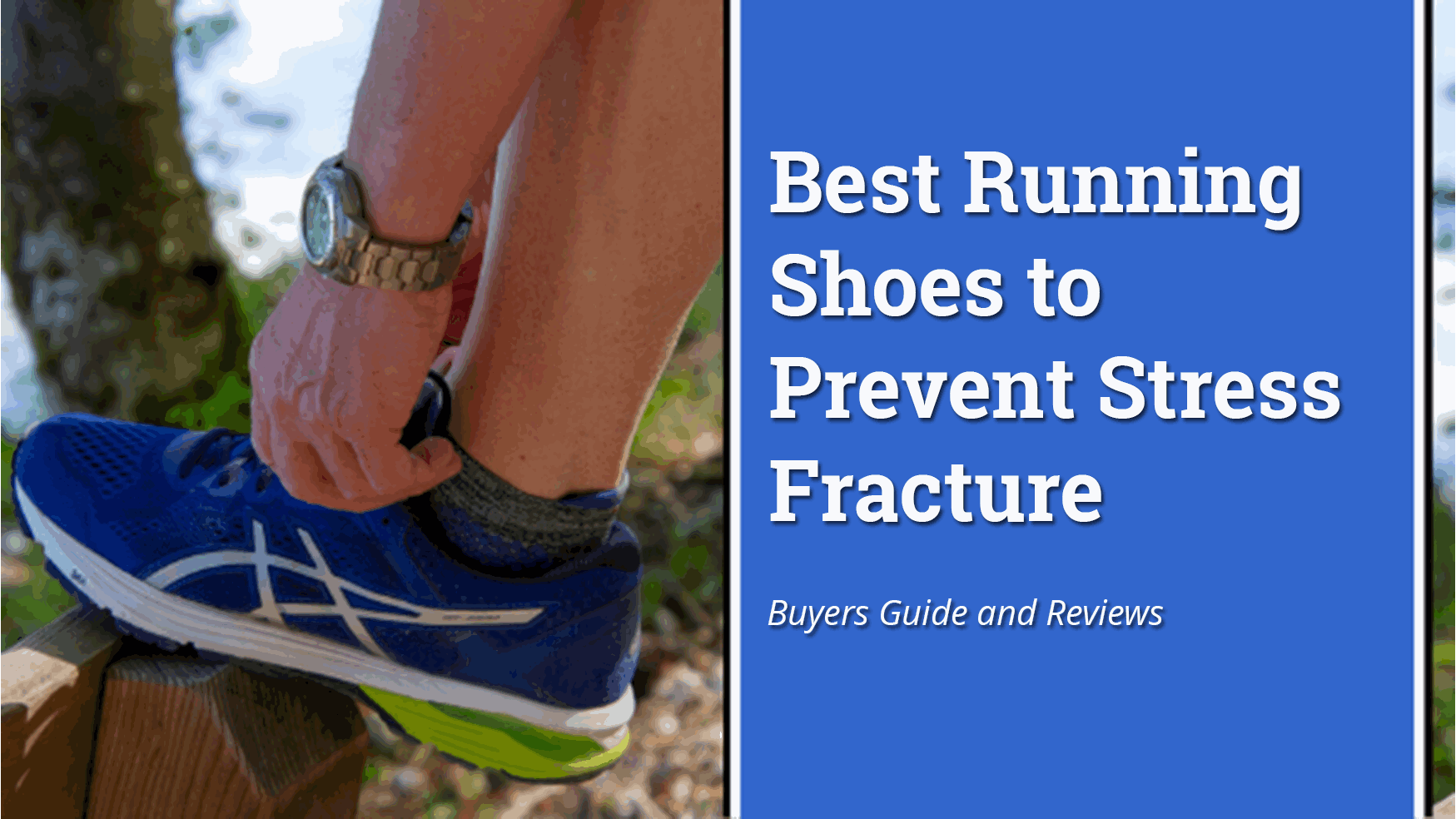 Best running shoes, Stress fracture