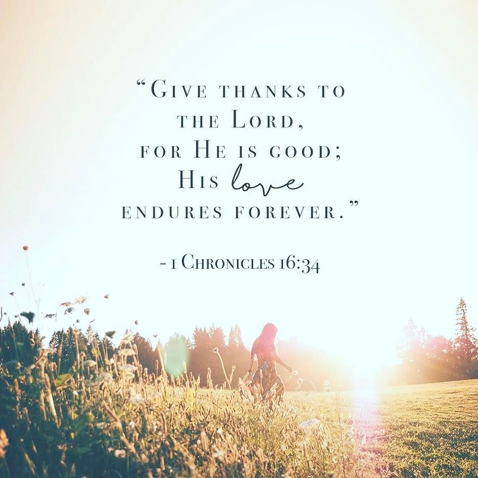 Oh Give Thanks To The Lord For He Is Good For His Steadfast Love