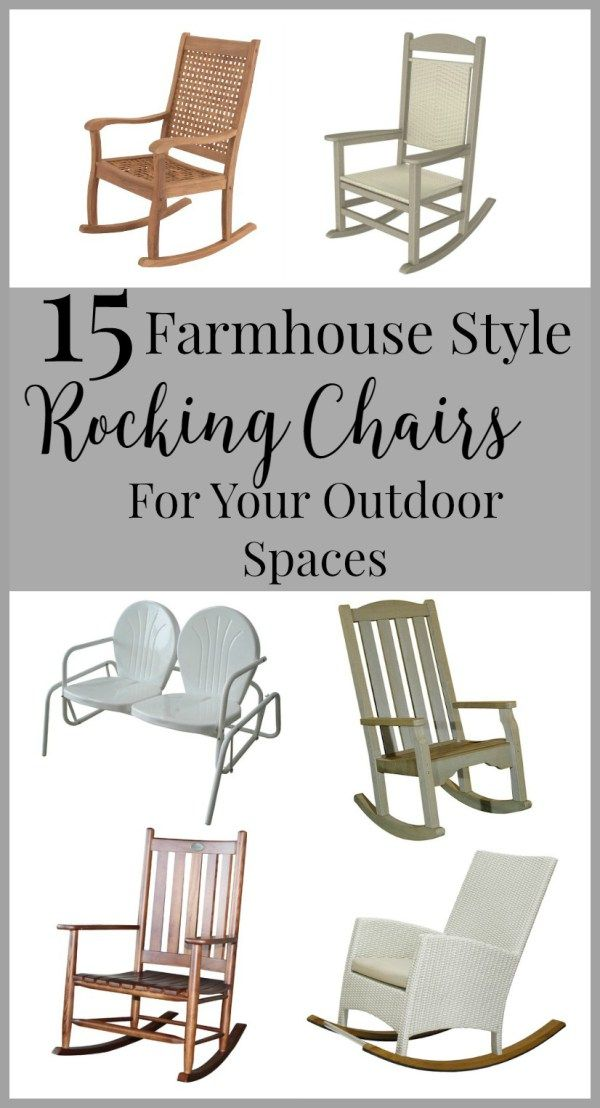 15 Farmhouse Style Rocking Chairs For Your Outdoor Spaces Farmhouse Style Rugs Rocking Chair Porch Rocking Chair