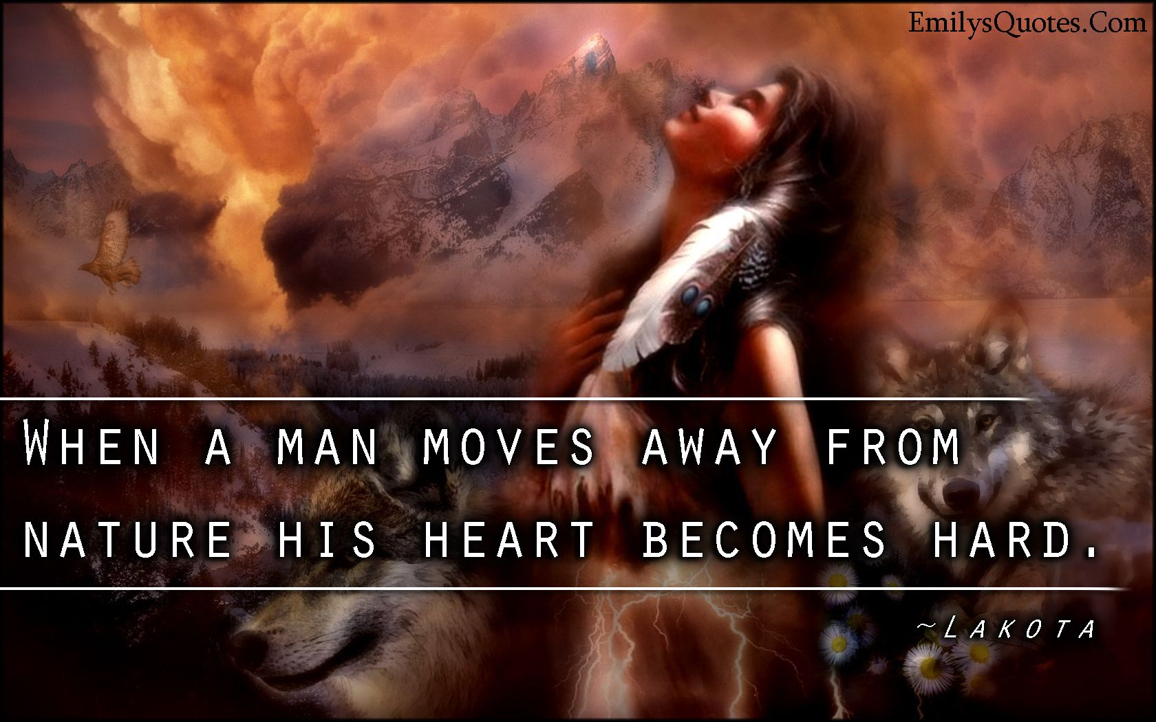 Native American Men · When A Man Moves Away From Nature His Heart Becomes  Hard