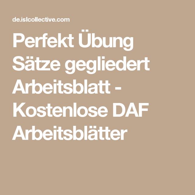 Perfekt Übung Sätze gegliedert Arbeitsblatt - Kostenlose DAF ...