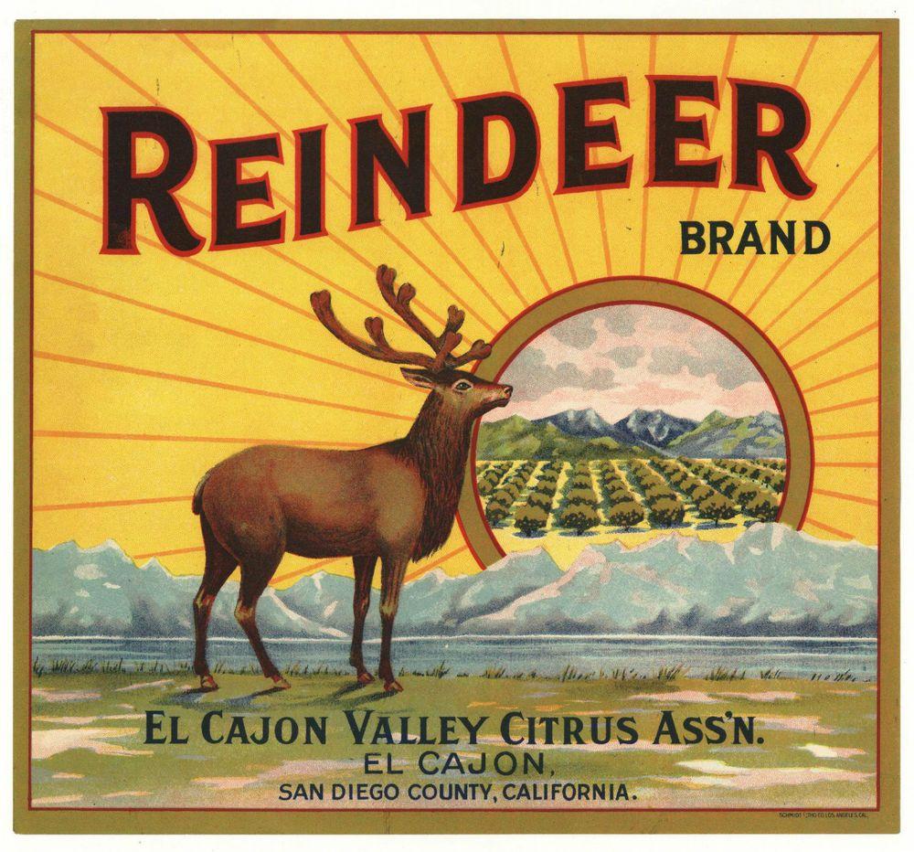 Original Reindeer San Diego El Cajon Valley Orange Crate Label Not A Copy Vintage Fruit Crate Label Orange Crate Labels Fruit Crate Label