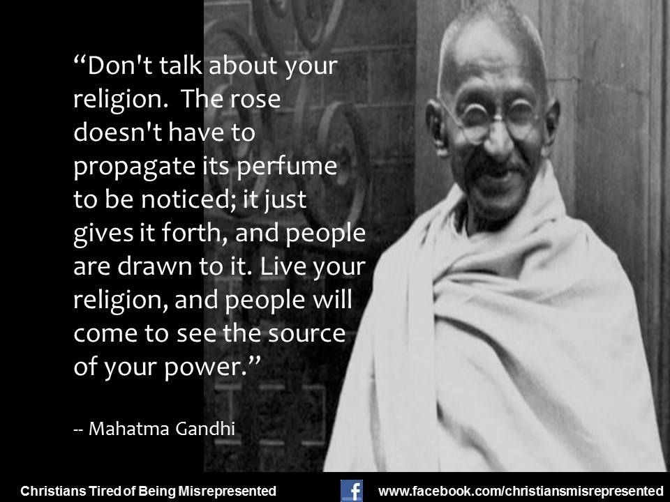 A Thought From Mohandas K Gandhi Known To The World - Gandhi religion