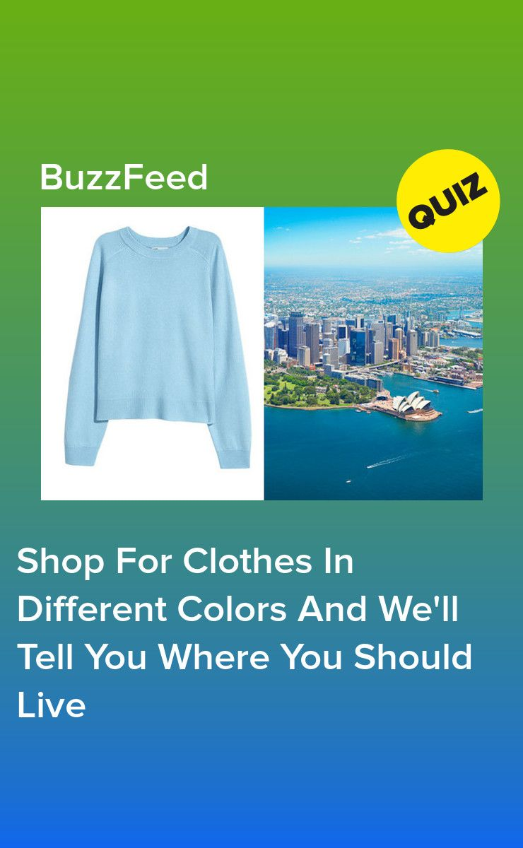 Shop For Clothes In Different Colors And We'll Tell You Where You