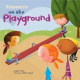 Manners on the Playground (Way to Be)