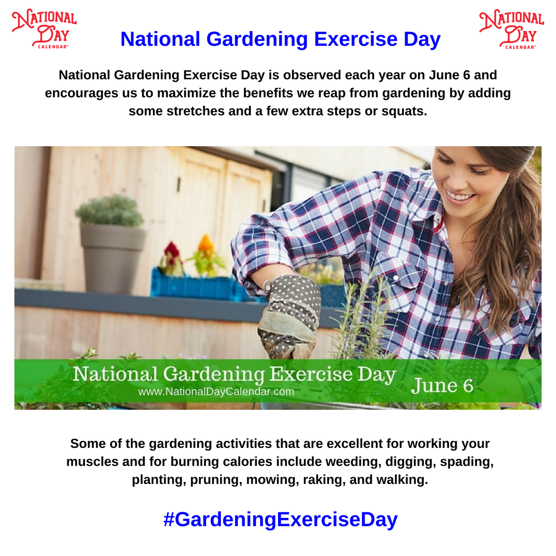 National Gardening Exercise Day June 6 With Images Garden