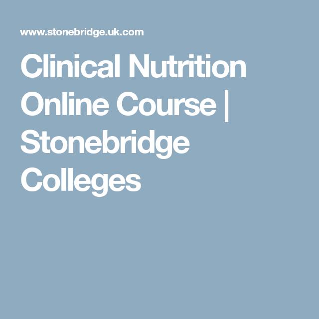 Clinical Nutrition Online Course Stonebridge Colleges