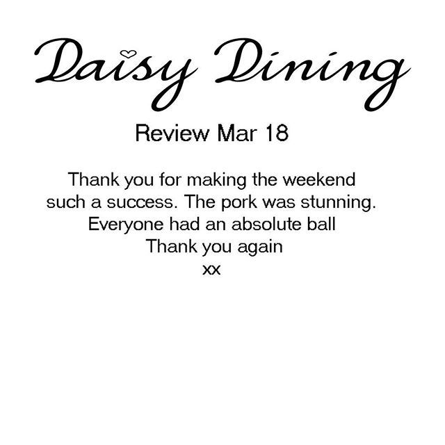 When you do an event and get feedback like this. The sore feet are all worthwhile. X #daisydining #daylesford #catering #daylesfordcatering #bespokecatering #bespoke #traditionalcooking #localproduce #appreciationpost #thankyou #ilovemyjob #love #worklife #workstyle #review #privatecook #privatechef #privatedining #privatedinner #dinner #events #melbourne #melbournefood #weekend #weekendgetaway #wanderlust #daisylove #daisystyle