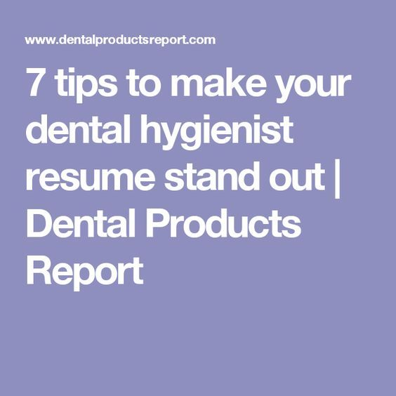 Tips To Make Your Dental Hygienist Resume Stand Out  Dental