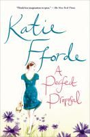 "A Perfect Proposal by Katie Fforde- ""Eagerly visiting New York to escape her suffocating family, young Englishwoman Sophie clashes with her hostess's arrogant grandson, who follows her back to England with an unconventional proposal."""