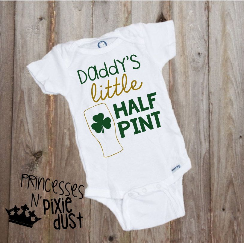 Daddy S Little Half Pint Mommy S Little Half Pint St Patrick S Day Onesie Shamrock Pint Glass By Princessesnpixiedust O Daddys Little Onesies Half Pint