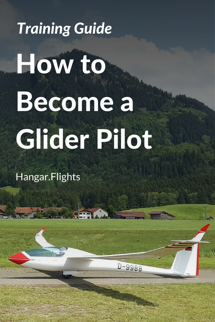 Everything You Need To Know About Becoming A Glider Pilot In 2020
