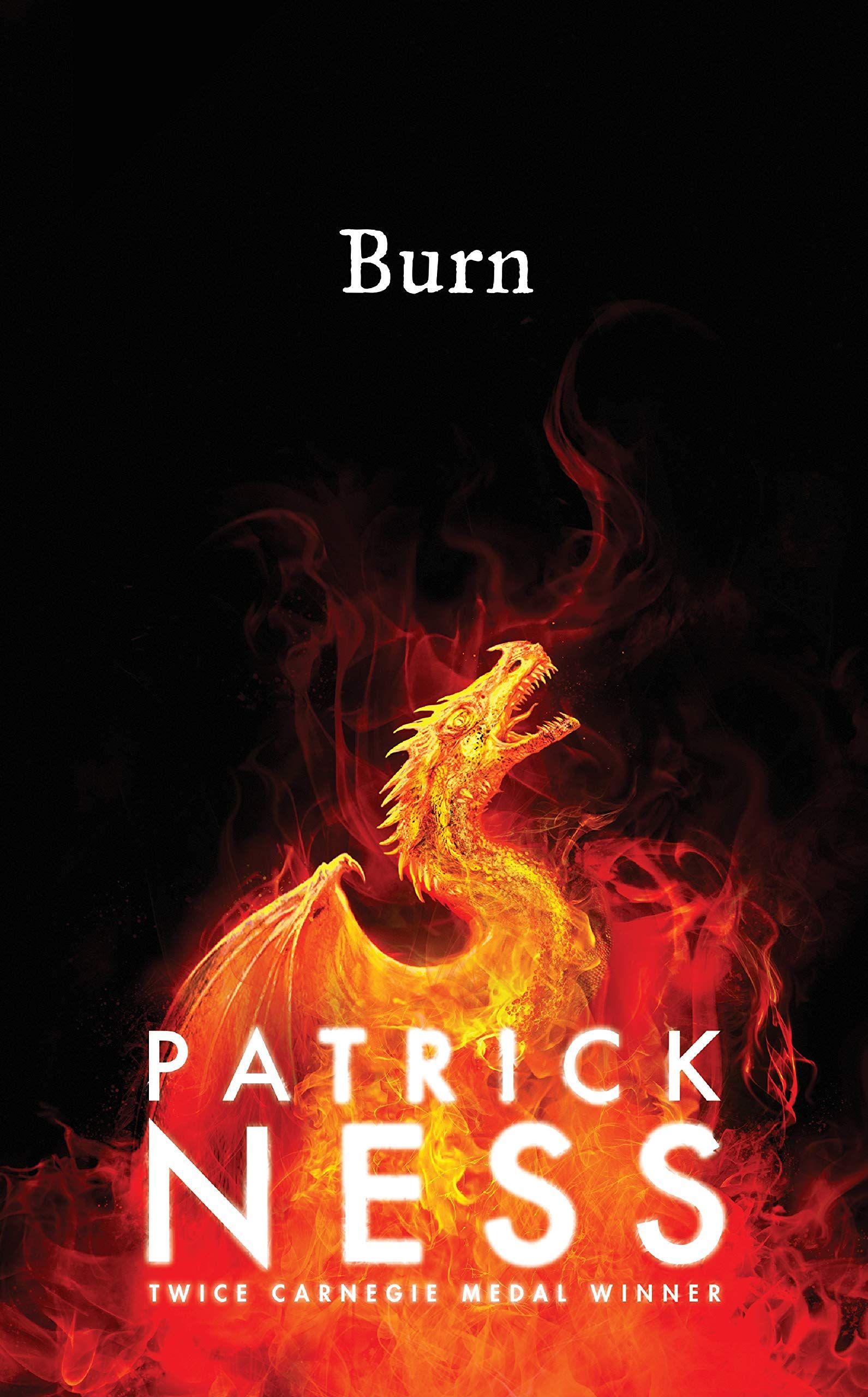 Pdf Burn By Patrick Ness Burn Patrick Ness Pdf Burn Patrick