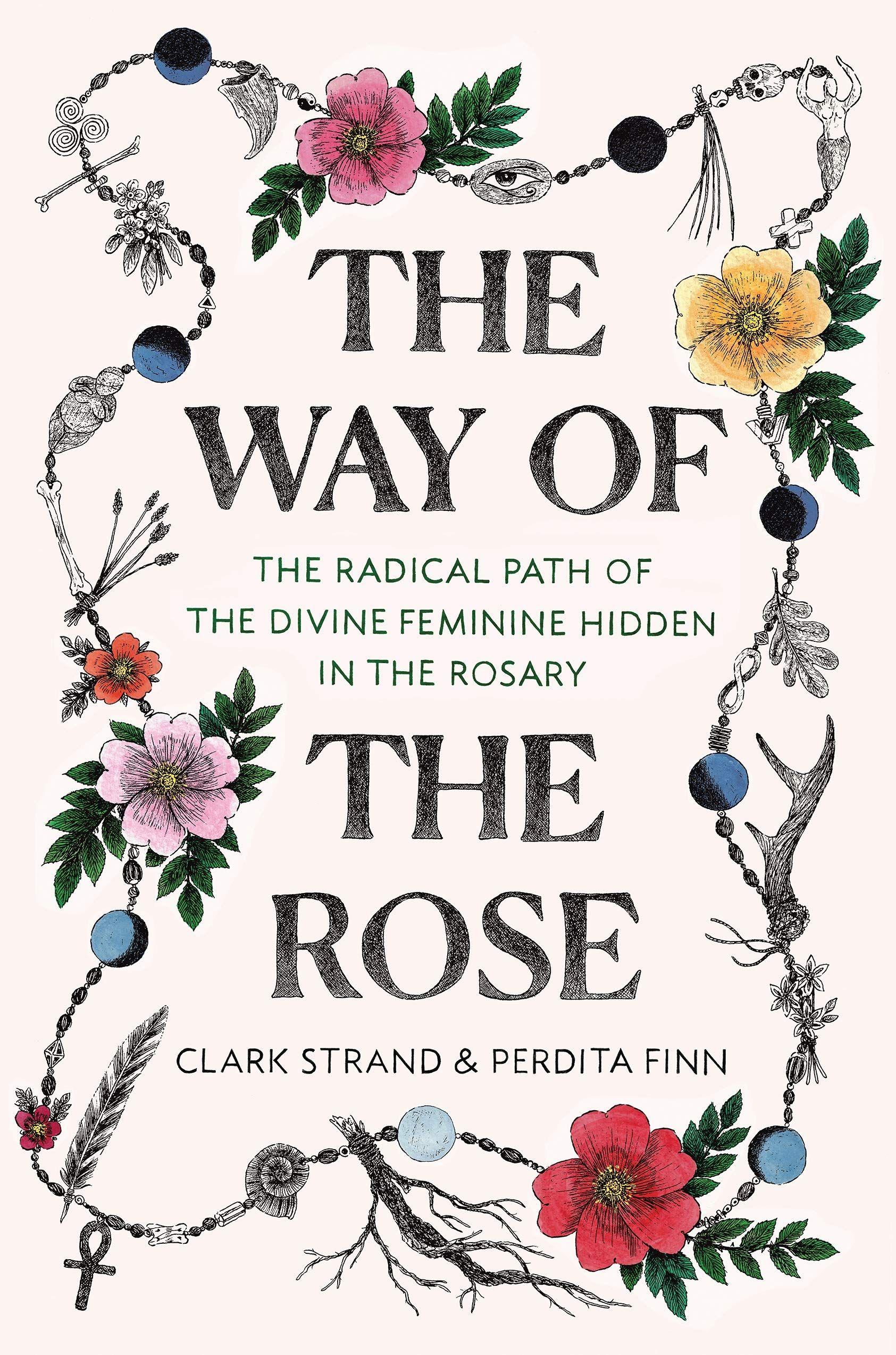 Pdf The Way Of The Rose By Clark Strand Mit Bildern Freebooks