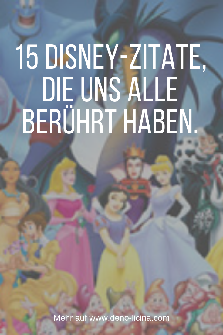15 Disney quotes that have touched us all. Relationship, Separation, Psychology, Heartbroken, Woman, Man, The Poet, Deno Licina, Strong Thoughts, S …