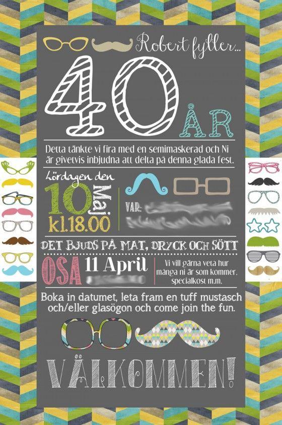 tips 40 års fest Inbjudan till Roberts 40 årsfest   blogg | 40 år | Pinterest tips 40 års fest