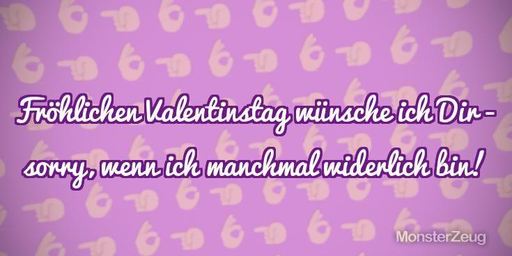Frohlichen Valentinstag Wunsche Ich Dir Sorry Wenn Ich Manchmal